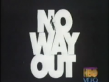 No Way Out Trailer 2