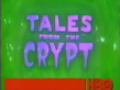Tales From The Crypt VHS Promo